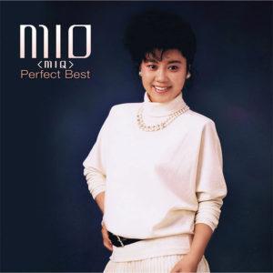 『不思議CALL ME』も収録『MIO(MIQ) パーフェクト・ベスト』(キングレコード)