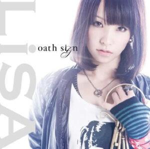 LiSA『oath sign』(アニプレックス)
